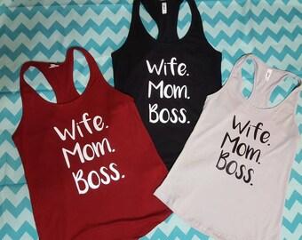 Wife Mom Boss Racerback Tank Top || Wife Mom Boss Tank || Wife, Mom, Boss || Mom Tank Top