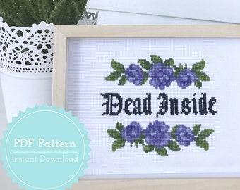 Dead Inside Cross Stitch Pattern PDF
