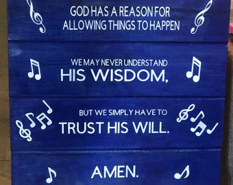 God Has A Reason For Allowing Things To Happen Psalm 37:5 Wood Sign