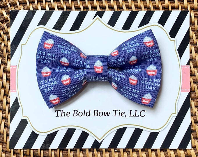Gotcha Day Dog Bow Tie, Bow Tie for Dogs, Cats, Pets, Bowtie, Bow Ties, Dog Adoption Day, Bow Tie, Dog Accessories, Dog Gift, Dog Lover Gift
