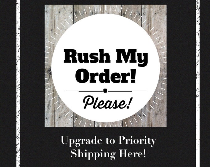 Rush My Order & Priority Shipping Upgrade 2-3 Business Days