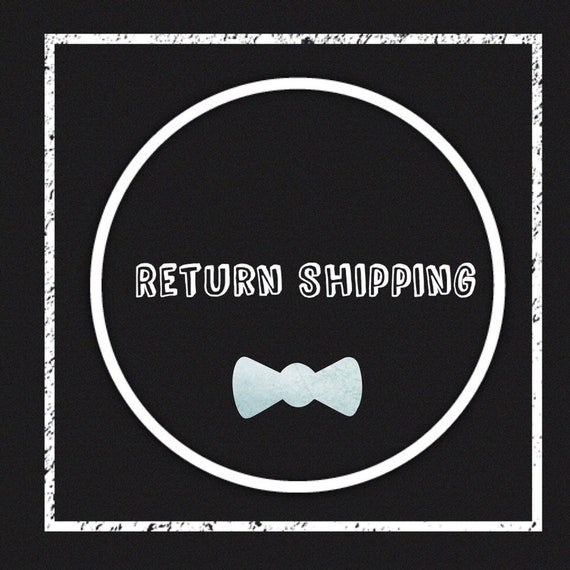 Return Shipping Purchased Here