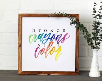 Broken Crayons    DWELL Sign