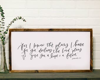 Jeremiah 29:11 || DWELL Sign