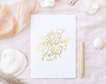 Great is Thy Faithfulness || Gold Foil Print