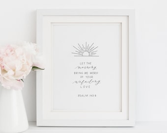 Hand Lettered Print | Psalm 143:8