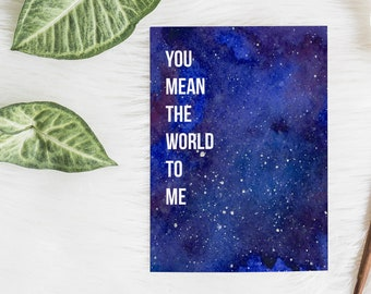 Encouragement Greeting Card || You Mean the World