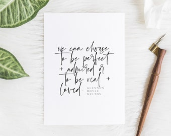 Real and Loved || Hand lettered print