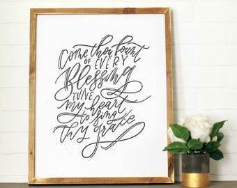 Come Thou Fount || DWELL Sign
