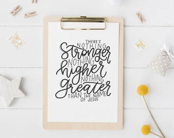 Hand Lettered Print | I Nothing Stronger