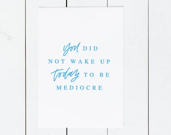 Encouragement Greeting Card || Mediocre