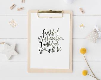 Hand Lettered Print | Faithful