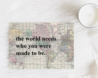 Encouragement Greeting Card || The World Needs You