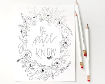 Hand Lettered Print | Color Me Print | Be Still and Know