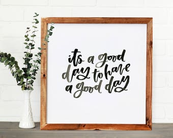Good Day || DWELL Sign