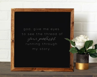 Give Me Eyes    DWELL Sign