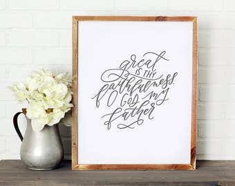Great is Thy Faithfulness || DWELL Sign
