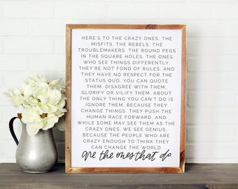 The Crazy Ones || DWELL Sign