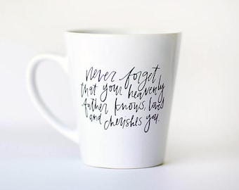 Never Forget || Hand Lettered Coffee Mug