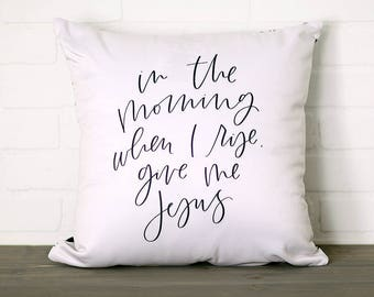 Give Me Jesus || Handlettered Pillow