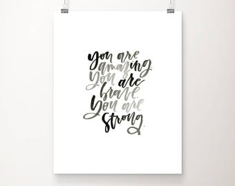 Amazing, Brave, Strong || 11x14 Hand Lettered Print