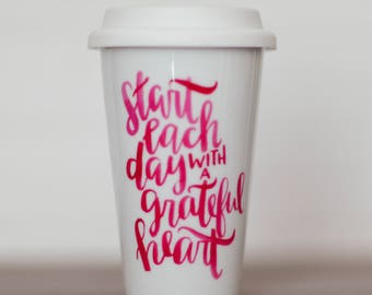 Grateful Heart    Hand Lettered Travel Mug