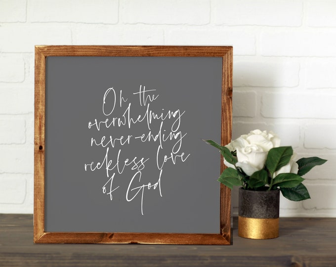 Featured listing image: Reckless Love || DWELL Sign