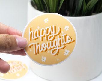 Happy Thoughts Sticker- Die cut sticker- hydroflask sticker- waterproof sticker- Positive Sticker