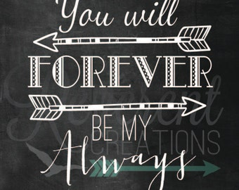 Forever be my Always Digital Download
