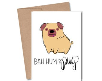 Bah Hum Pug Card • Doodle Card • Pun Card • Funny Card • Holiday Card