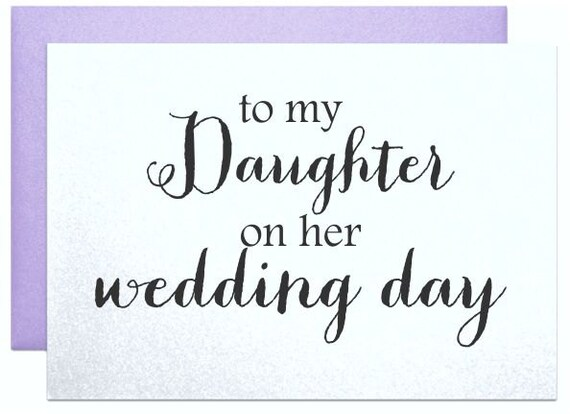 To My Daughter On Her Wedding Day Card For Daughter Wedding Etsy