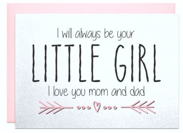I Ll Always Be Your Little Girl To My Parents On My Wedding Day
