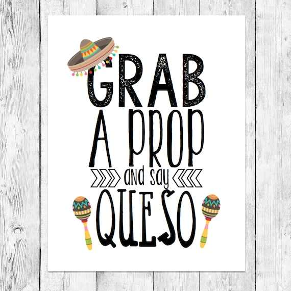 Grab A Prop And Say Queso Fiesta Photo Booth Prop