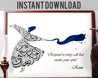 Rumi Quote Wall Art, Respond to Every Call That Excites Your Spirit, Mevlana Watercolor Art, Whirling Dervish, Sufi, Digital Download R05