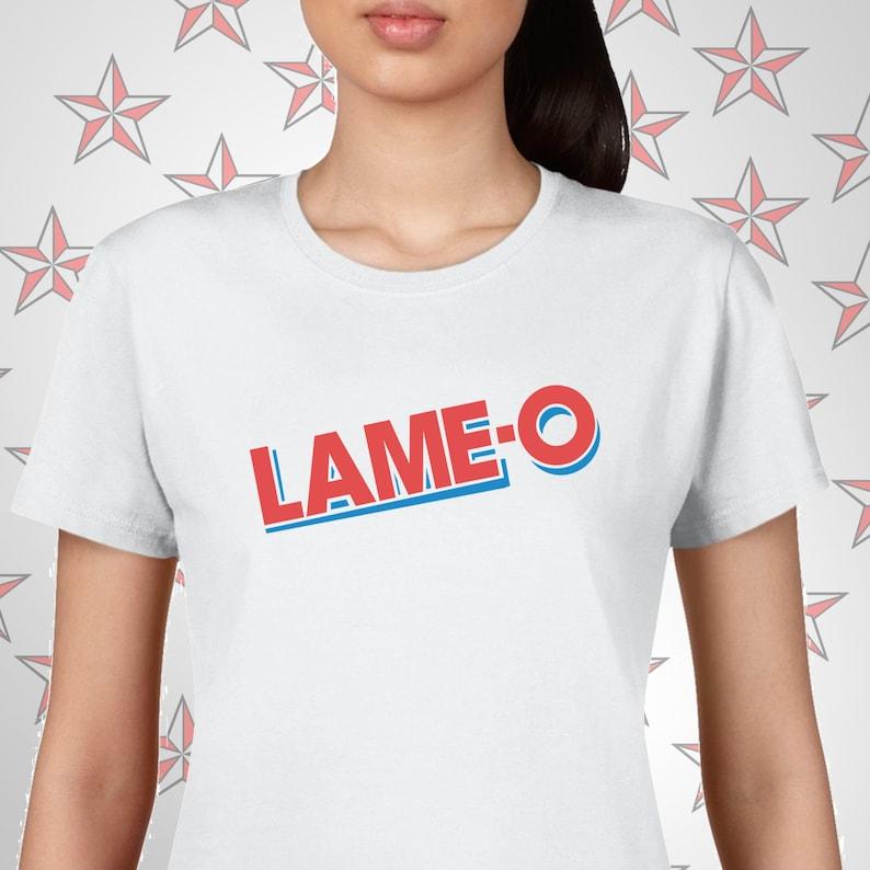 23435ea22 Lame-O Ladies Tee Creative tshirt snarky tees ironic tees | Etsy