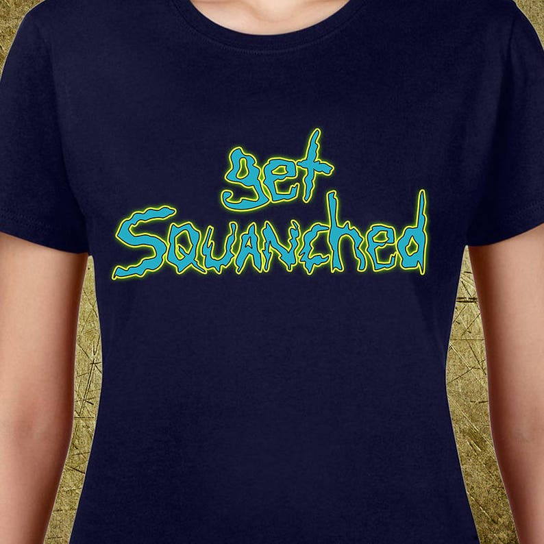 379a0fd8 Get Squanched Ladies Teehigh quality teesbuy gifts | Etsy