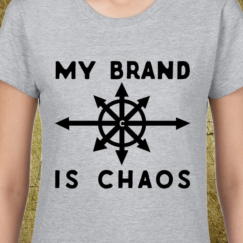 ef59ed622319d My Brand is Chaos Ladies Tee,Creative tshirt,hand drawn,unique design,cheap  graphic tees,gift for girlfriend,snarky tee,sarcastic tee
