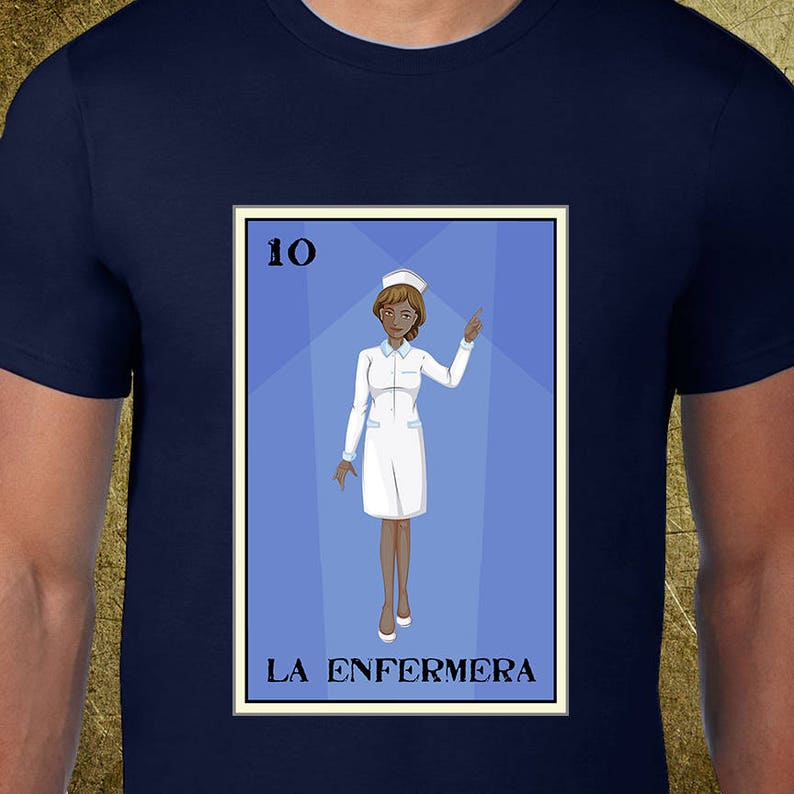 La Enfermera Ver  2 Loteria Tee,Creative tshirt,buy gifts online,cool  birthday ideas,mexican games,chipster tees