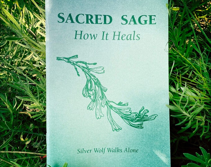 A must have Book written about Sacred Sage How It Heals