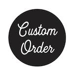 Custom Order for Hailey
