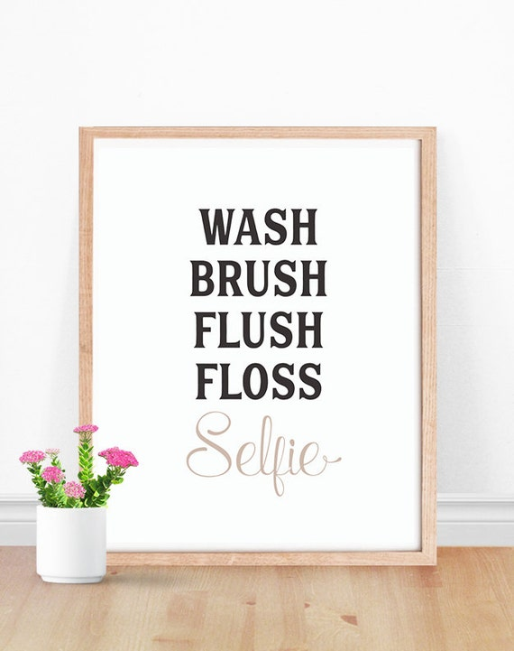 Selfie Quote Bathroom Print Black And White Bathroom Art Etsy
