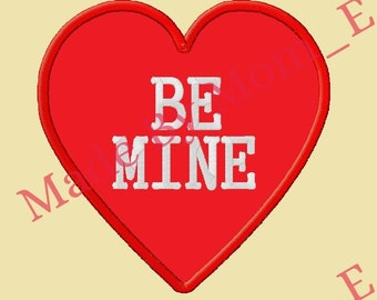 Conversation Heart Applique - BE MINE