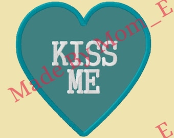 Conversation Heart Applique - KISS ME