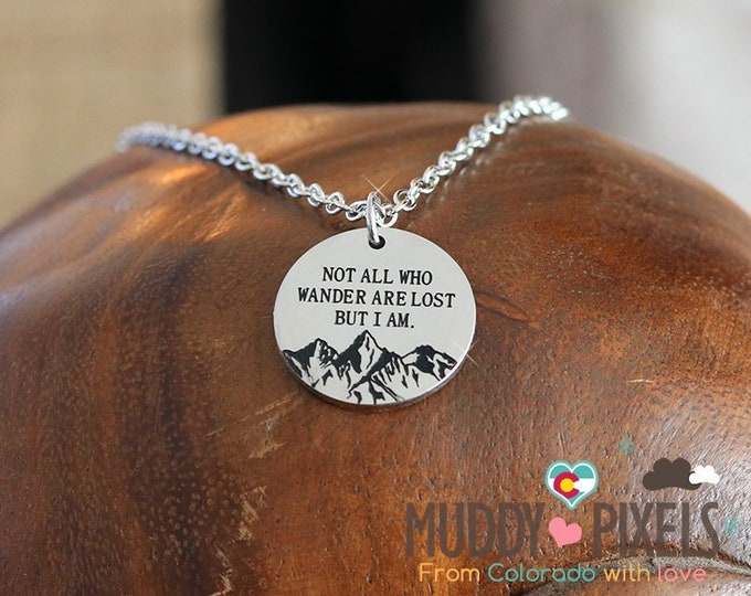 Not all who wander are lost Colorado Mountain Pride Necklace