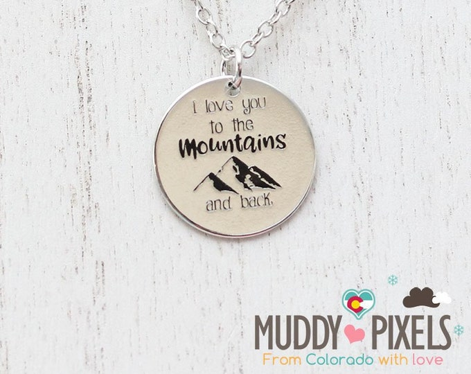 I love you to the mountains and back Colorado Mountain Pride Necklace