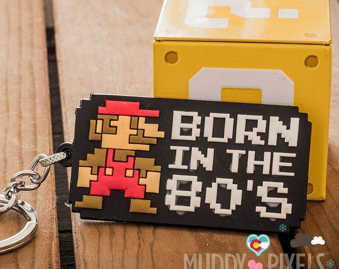 Super Mario Born in the 80's Key Chain! 8 bit and Awesome