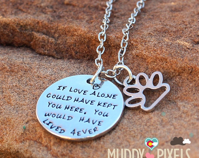 Cute animal heart in memory stamped paw necklace! If Love alone could have kept you here