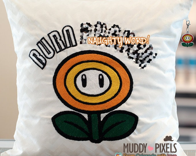 "Mario Bros Fire Flower ""Burn Fu****"" Humorous Charm Pillow"