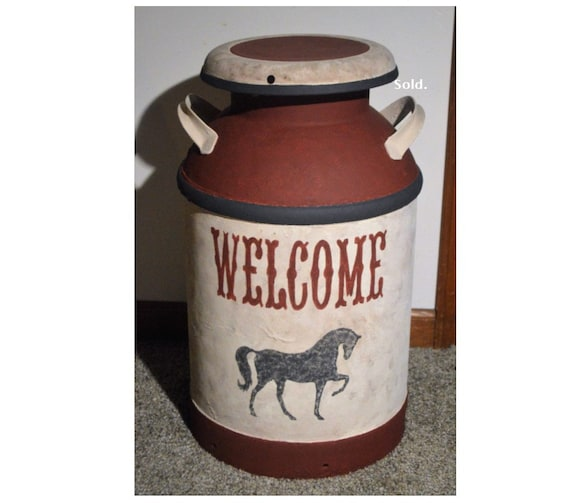 Sold - Vintage  WELCOME Milk Can
