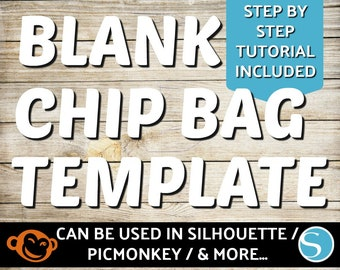 Blank Chip Bag Template | Silhouette Chip Bag Template | PicMonkey Chip Bag Template | Potato chip Bag Template| Canva Chip Bag Template